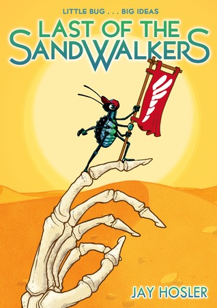LAST OF THE SANDWALKERS BY JAY HOSLER: GRAPHIC NOVEL REVIEW