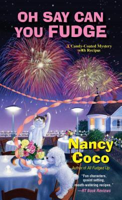 OH SAY CAN YOU FUDGE (CANDY-COATED, BOOK #3) BY NANCY COCO: BOOK REVIEW