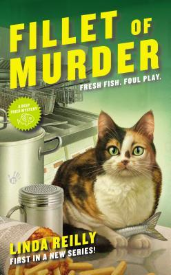 Fillet Of Murder (Deep Fried Mystery Book #1) By Linda Reilly: Book Review