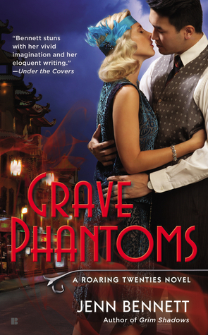 GRAVE PHANTOMS (ROARING TWENTIES, BOOK #3) BY JENN BENNETT: BOOK REVIEW