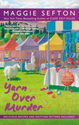 YARN OVER MURDER (A KNITTING MYSTERY #12) BY MAGGIE SEFTON: BOOK REVIEW