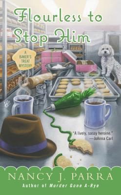 FLOURLESS TO STOP HIM (A BAKER'S TREAT #3) BY NANCY PARRA: BOOK REVIEW