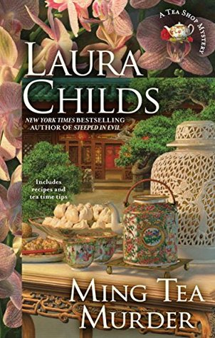 MING TEA MURDER (A TEA SHOP MYSTERY, BOOK #16) BY LAURA CHILDS: BOOK REVIEW