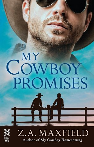 MY COWBOY PROMISES (THE COWBOYS, BOOK #4) BY Z.A. MAXFIELD: BOOK REVIEW