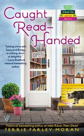 CAUGHT READ-HANDED (A READ 'EM AND EAT MYSTERY, BOOK #2) BY TERRIE FARLEY MORAN: BOOK REVIEW
