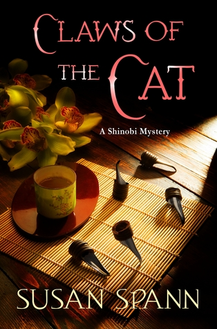 CLAWS OF THE CAT (A SHINOBI MYSTERY, BOOK #1) BY SUSAN SPANN: BOOK REVIEW