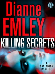 KILLING SECRETS: A NAN VINING MYSTERY BY DIANNE EMLEY – BLOG TOUR & GIVEAWAY