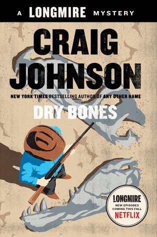DRY BONES (WALT LONGMIRE, BOOK #11) BY CRAIG JOHNSON: BOOK REVIEW