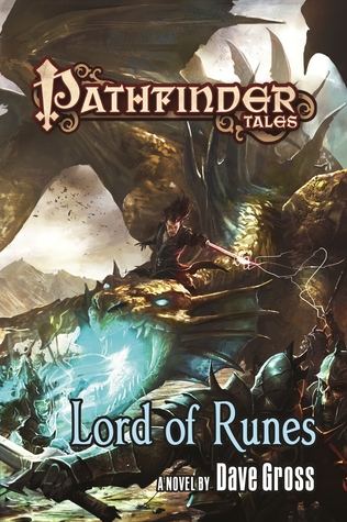 LORD OF RUNES (PATHFINDER TALES) BY DAVE GROSS: BOOK REVIEW