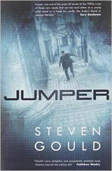 JUMPER (JUMPER, BOOK #1) BY STEVEN GOULD: BOOK REVIEW