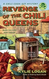 REVENGE OF THE CHILI QUEENS (A CHILI COOK-OFF MYSTERY, BOOK #3) BY KYLIE LOGAN: BOOK REVIEW