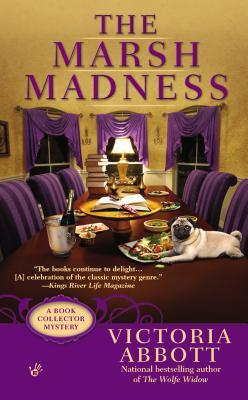 THE MARSH MADNESS (A BOOK COLLECTOR MYSTERY, BOOK #4) BY VICTORIA ABBOTT: BOOK REVIEW