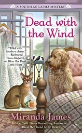 DEAD WITH THE WIND (SOUTHERN LADIES MYSTERY, BOOK#2) BY MIRANDA JAMES: BOOK REVIEW