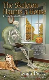 The Skeleton Haunts the House