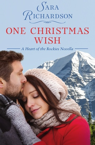 ONE CHRISTMAS WISH (HEART OF THE ROCKIES, BOOK #2.5) BY SARAH RICHARDSON: BOOK REVIEW