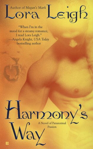 HARMONY'S WAY (BREEDS, BOOK #8) BY LORA LEIGH: BOOK REVIEW