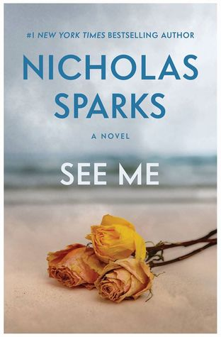 SEE ME BY NICHOLAS SPARKS: BOOK REVIEW