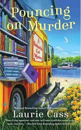POUNCING ON MURDER (A BOOKMOBILE CAT MYSTERY, BOOK #4) BY LAURIE CASS: BOOK REVIEW