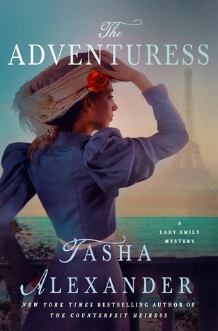 THE ADVENTURESS (LADY EMILY MYSTERY, BOOK #10) BY TASHA ALEXANDER: BOOK REVIEW