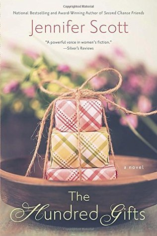 THE HUNDRED GIFTS BY JENNIFER SCOTT: BOOK REVIEW