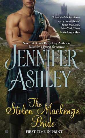 THE STOLEN MACKENZIE BRIDE (MACKENZIES & MCBRIDES, BOOK #8) BY JENNIFER ASHLEY: BOOK REVIEW