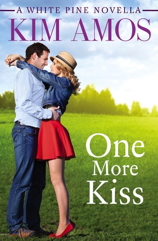 ONE MORE KISS (A WHITE PINE NOVEL, BOOK #2.5) BY KIM AMOS: BOOK REVIEW