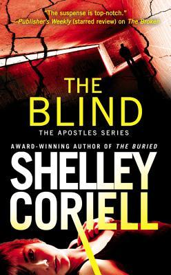 THE BLIND (THE APOSTLES, BOOK #3) BY SHELLEY CORIELL: BOOK REVIEW