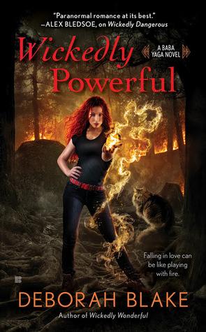 WICKEDLY POWERFUL (BABA YAGA, BOOK #3) BY DEBORAH BLAKE: BOOK REVIEW