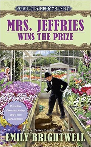 MRS. JEFFRIES WINS THE PRIZE (MRS. JEFFRIES, BOOK #34) BY EMILY BRIGHTWELL: BOOK REVIEW