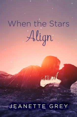 WHEN THE STARS ALIGN BY JEANETTE GREY: BOOK REVIEW