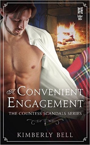 A CONVENIENT ENGAGEMENT (COUNTESS SCANDALS #1) BY KIMBERLY BELL: BOOK REVIEW