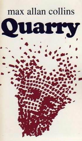 QUARRY (QUARRY, BOOK #1) BY MAX ALLAN COLLINS: BOOK REVIEW