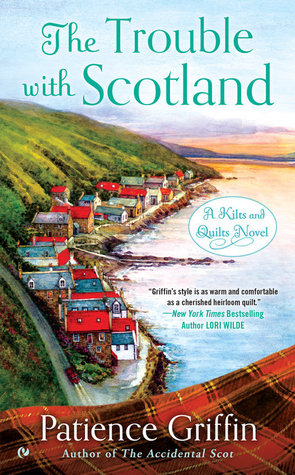 THE TROUBLE WITH SCOTLAND BY PATIENCE GRIFFIN: BOOK REVIEW