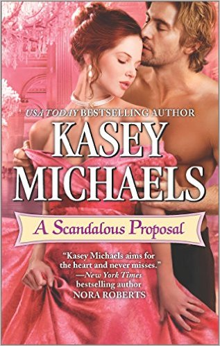 A SCANDALOUS PROPOSAL BY KASEY MICHAELS: BLOG TOUR