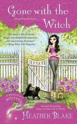 GONE WITH THE WITCH (A WISHCRAFT MYSTERY, BOOK #6) BY HEATHER BLAKE: BOOK REVIEW