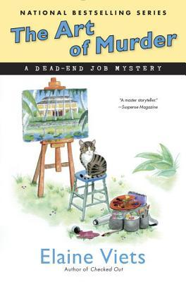 THE ART OF MURDER (A DEAD-END JOB MYSTERY, BOOK #15) BY ELAINE VIETS: BOOK REVIEW