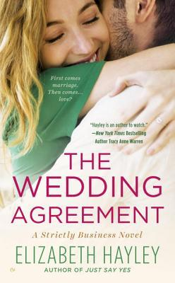 THE WEDDING AGREEMENT (STRICTLY BUSINESS #3) BY ELIZABETH HAYLEY: BOOK REVIEW