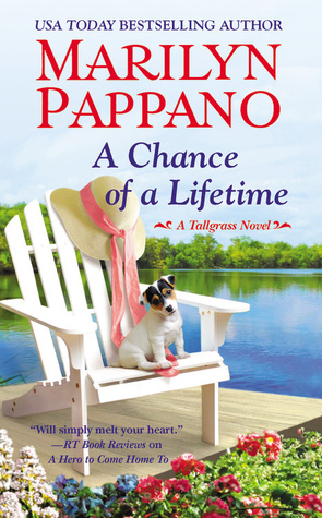 A CHANCE OF A LIFETIME (TALLGRASS, BOOK #5) BY MARILYN PAPPANO: BOOK REVIEW
