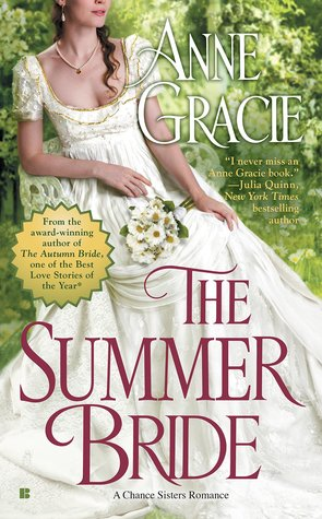 THE SUMMER BRIDE (CHANCE SISTERS, BOOK #4) BY ANNE GRACIE: BOOK REVIEW