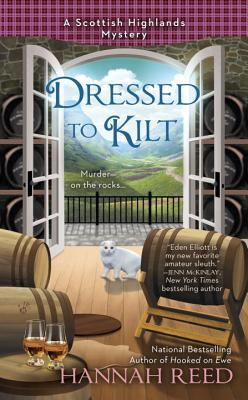 DRESSED TO KILT (A SCOTTISH HIGHLANDS MYSTERY, BOOK #3) BY HANNAH REED: BOOK REVIEW