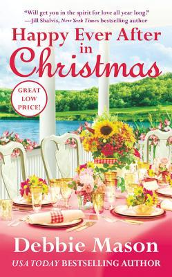 HAPPY EVER AFTER IN CHRISTMAS (CHRISTMAS COLORADO, BOOK #7) BY DEBBIE MASON: BOOK REVIEW
