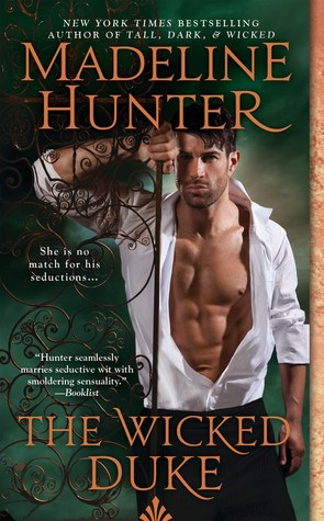 THE WICKED DUKE (WICKED TRILOGY, BOOK #3) BY MADELINE HUNTER: BOOK REVIEW