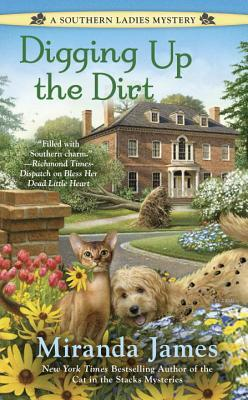 DIGGING UP THE DIRT (A SOUTHERN LADIES MYSTERY, BOOK #3) BY MIRANDA JAMES: BOOK REVIEW