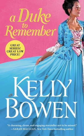 A DUKE TO REMEMBER (SEASON FOR SCANDAL, BOOK #2) BY KELLEY BOWEN: BOOK REVIEW