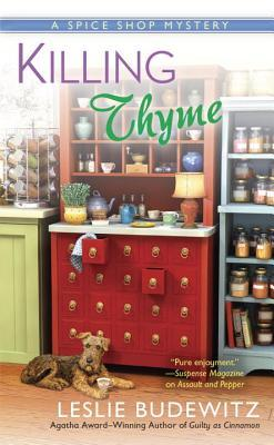 KILLING THYME (A SPICE SHOP MYSTERY, BOOK #3) BY LESLIE BUDEWITZ: BOOK REVIEW
