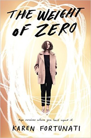 THE WEIGHT OF ZERO BY KAREN FORTUNATI: BOOK REVIEW
