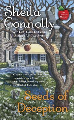 SEEDS OF DECEPTION (ORCHARD #10) BY SHEILA CONNOLLY: BOOK REVIEW