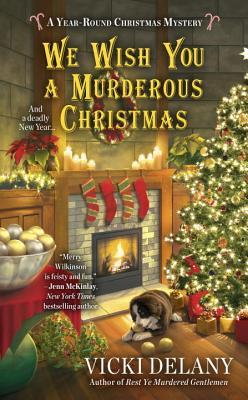 WE WISH YOU A MURDEROUS CHRISTMAS (A YEAR-ROUND CHRISTMAS MYSTERY #2) BY VICKI DELANY: BOOK REVIEW