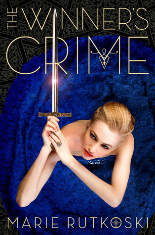 THE WINNER'S CRIME (THE WINNER'S TRILOGY, BOOK #2) BY MARIE RUTKOSKI: BOOK REVIEW