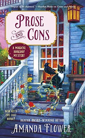 PROSE AND CONS (A MAGICAL BOOKSHOP MYSTERY #2) BY AMANDA FLOWER: BOOK REVIEW